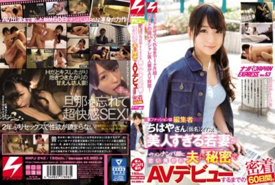 NNPJ-242 A Fashion Magazine Editor Chihaya (pseudonym) 27 Years Old A Young Woman Who Is Too Beautiful Fell In Love With A Good-looking Little Guy, And Her Husband Secretly Made An AV Debut For 60 Days.Nampa Japan EXPRESS Vol.53